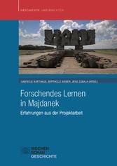 Forschendes Lernen in Majdanek - Erfahrungen au...