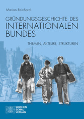 Gründungsgeschichte des Internationalen Bundes ...