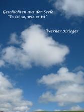 Geschichten aus der Seele: Es ist so, wie es is...