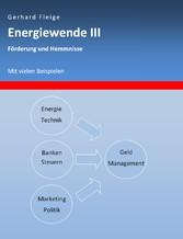 Energiewende III - Förderung und Hemmnisse