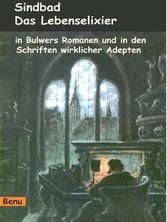Das Lebenselixier in Bulwers Romanen - Einweihu...