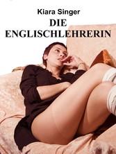 Die Englischlehrerin - BDSM-Erotik