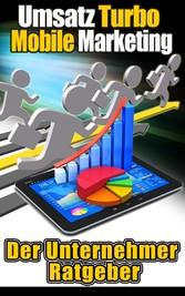 Umsatzturbo Mobile Marketing - Der Unternehmer ...