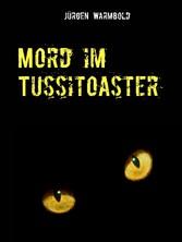 Mord im Tussitoaster