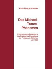 Das Michael-Traum- Phänomen - Psychologische Be...