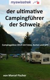 Der ultimative Campigführer der Schweiz - Campi...