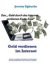 Geld verdienen im Internet - Erfolgreiche Mögli...