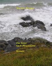 Die Reise nach Neuseeland - Roman