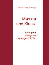 Martina und Klaus - Eine ganz alltägliche Liebe...