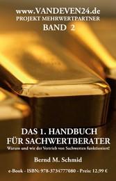 Das 1. Handbuch für Sachwertberater - Projekt M...