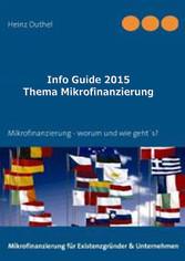 Info Guide Thema Mikrofinanzierung - Alles rund...