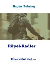 Rüpel-Radler - Einer wehrt sich ...
