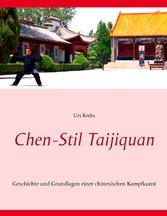 Chen-Stil Taijiquan - Geschichte und Grundlagen...