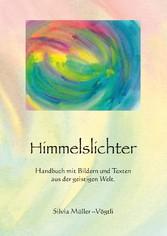 Himmelslichter - Handbuch mit Bildern und Texte...