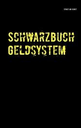 Schwarzbuch Geldsystem