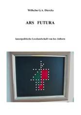 Ars Futura - kunstpolitische Leselandschaft von...