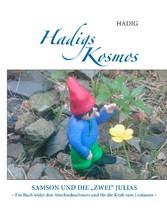 Hadigs Kosmos Samson und die zwei Julias - Ein ...