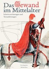 Das Gewand im Mittelalter - Schnittzeichnungen ...