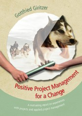 Positive Project Management for a Change - A mo...