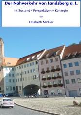 Der Nahverkehr in Landsberg a. L. - Istzustand ...