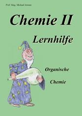 Chemie II Lernhilfe - Organische Chemie