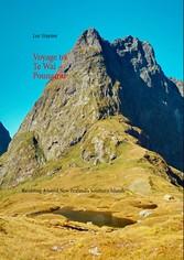 Voyage to Te Wai Pounamu - Rambling Around New ...