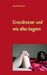 Crossdresser und wie alles begann