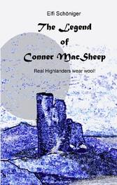 The Legend of Conner MacSheep - Real Highlander...