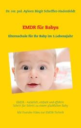 EMDR für Babys - Elternschule für Ihr Baby im 1...