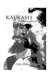 KAUKAS13 - TheRunningPoem©