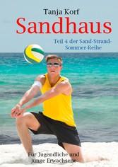 Sandhaus - Teil 4 der Sand-Strand-Sommer-Reihe