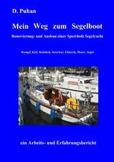 Mein Weg zum Segelboot - Renovierung und Ausbau...