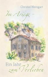 Im Ariège - Ein Jahr zum Verlieben - Roman