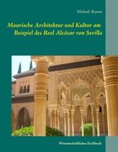 Maurische Architektur und Kultur am Beispiel de...