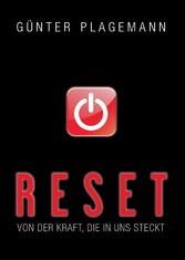 Reset - Von der Kraft, die in uns steckt