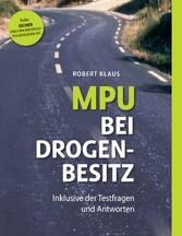 MPU bei Drogenbesitz - Sicher durch den Medizin...