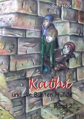 Kathi und die Bunten Hunde - Band 2