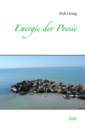 Energie der Poesie - Drift