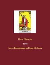Tarot - Karten-Bedeutungen und Lege-Methoden
