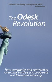 The Odesk Revolution - Borders are finally a th...