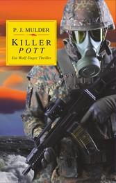 Killer Pott - Ein Wolf Unger Thriller