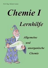 Chemie I Lernhilfe - Allgemeine und anorganische Chemie