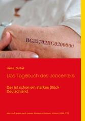 Das Tagebuch des Jobcenters - Das ist schon ein...