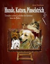 Hunde, Katzen, Pinselstrich - Tiermalerei und d...