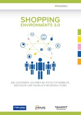 Shopping Environments 3.0 - Die Customer Journe...