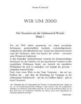 Wir Um 2000 - Band 1 - Die Situation um die Jahrtausend Wende