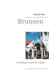 Brunnen - in Kempten und im Allgäu