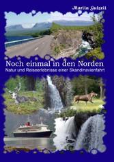 Noch einmal in den Norden - Natur und Reiseerle...