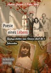 Poesie eines Lebens. Kindergeschichten zum Träu...