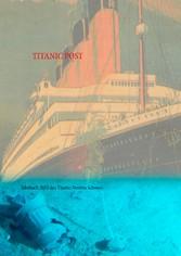 Titanic Post - Jahrbuch 2013 des Titanic-Verein...